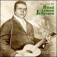 The Best of Blind Lemon Jefferson [Yazoo] - Blind Lemon Jefferson