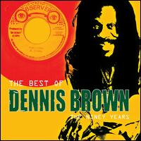 The Best of Dennis Brown: The Niney Years - Dennis Brown