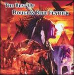 The Best of Douglas Blue Feather