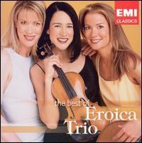 The Best of Eroica Trio - Eroica Trio