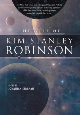 The Best of Kim Stanley Robinson - Robinson, Kim Stanley