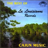 The Best of La Louisianne Records - Various Artists