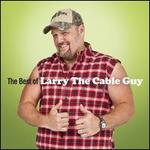 The Best of Larry the Cable Guy