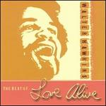 The Best of Love Alive