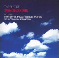 The Best of Mendelssohn - Dara Carroll (treble); John Porter (organ); Nikolai Evrov (piano); Richard Tilling (piano); Stoika Milanova (violin);...
