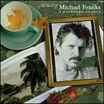 The Best of Michael Franks: A Backwards Glance