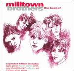 The Best of Milltown Brothers