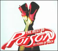 The Best of Poison: 20 Years of Rock - Poison