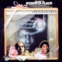 The Best of Roberta Flack - Roberta Flack