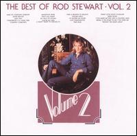 The Best of Rod Stewart, Vol. 2 - Rod Stewart