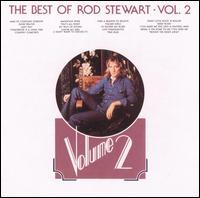 The Best of Rod Stewart, Vol. 2 - Rod Stewart