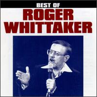The Best of Roger Whittaker [Curb] - Roger Whittaker