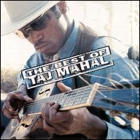 The Best of Taj Mahal - Taj Mahal