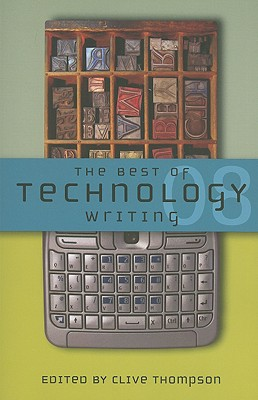 The Best of Technology Writing - Thompson, Clive