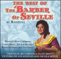 The Best of the Barber of Seville by Rossini - Anna Maria Canali (mezzo-soprano); Gino Bechi (baritone); Melchiorre Luise (bass baritone); Nicola Monti (tenor);...