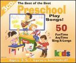 The Best of the Best Preschool Play Songs!