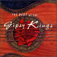 The Best of the Gipsy Kings - Gipsy Kings