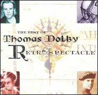 The Best of Thomas Dolby: Retrospectacle - Thomas Dolby