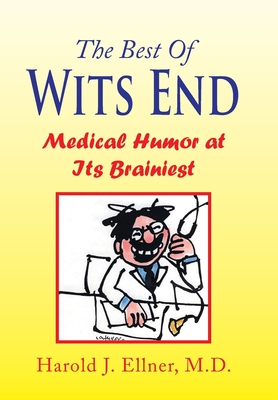The Best of Wits End - Ellner, Harold J