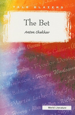 The Bet: And Other Stories - Chekhov, Anton Pavlovich