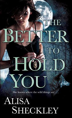 The Better to Hold You - Sheckley, Alisa