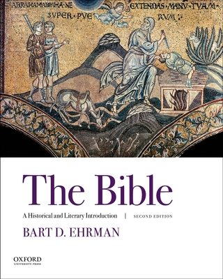 The Bible: A Historical and Literary Introduction - Ehrman, Bart D