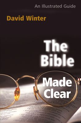 The Bible Made Clear - Winter, David