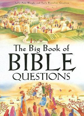 The Big Book of Bible Questions - Wright, Sally Ann