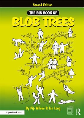 The Big Book of Blob Trees - Wilson, Pip, and Long, Ian