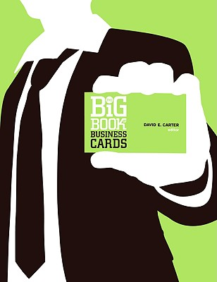 The Big Book of Business Cards - Carter, David E