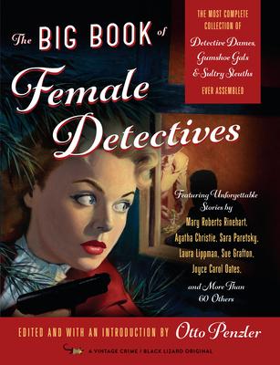 The Big Book of Female Detectives - Penzler, Otto (Editor)