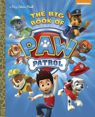 The Big Book of Paw Patrol (Paw Patrol) -