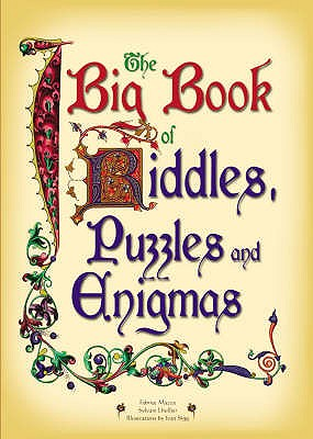 The Big Book of Riddles, Conundrums and Enigmas - Mazza, Fabrice