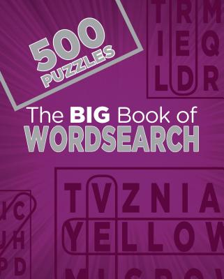 The Big Book of Wordsearch: 500 Puzzles - Parragon Books