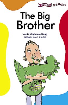 The Big Brother - Dagg, Stephanie