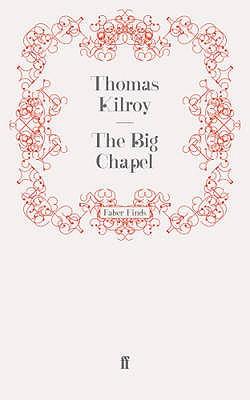 The Big Chapel - Kilroy, Thomas