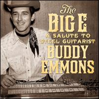 The Big E: A Salute to Steel Guitarist Buddy Emmons - Various Artists