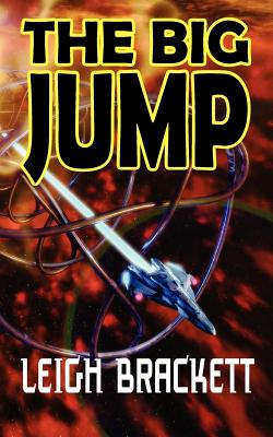 The Big Jump - Brackett, Leigh