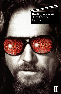 The Big Lebowski - Coen, Joel, and Robertson, William P, and Cooke, Tricia