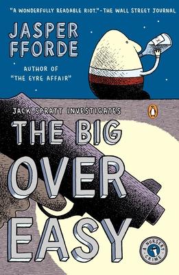 The Big Over Easy: A Nursery Crime - Fforde, Jasper