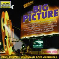 The Big Picture - Eric Kunzel & the Cincinnati Pops