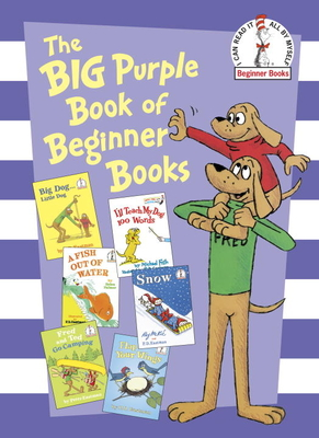 The Big Purple Book of Beginner Books - Eastman, Peter, and Palmer, Helen, and Frith, Michael