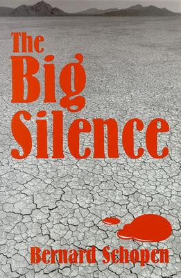 The Big Silence - Schopen, Bernard