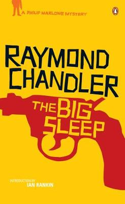 The Big Sleep. by Raymond Chandler - Chandler, Raymond