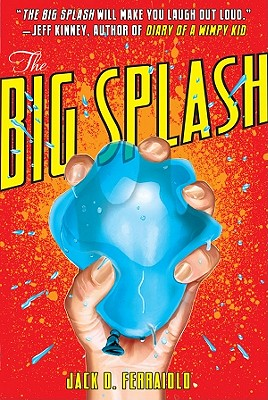 The Big Splash - Ferraiolo, Jack D