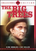 The Big Trees [Collector's Edition]