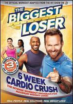 The Biggest Loser: 6 Week Cardio Crush