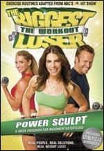 The Biggest Loser: Power Sculpt - Cal Pozo