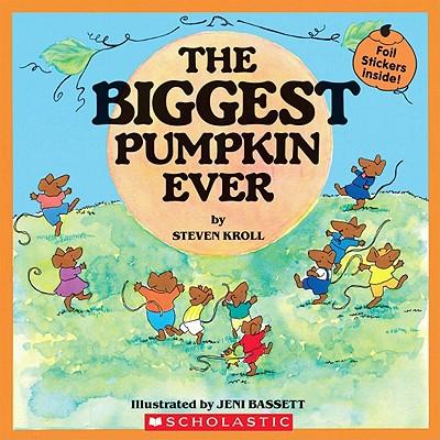 The Biggest Pumpkin Ever - Kroll, Steven