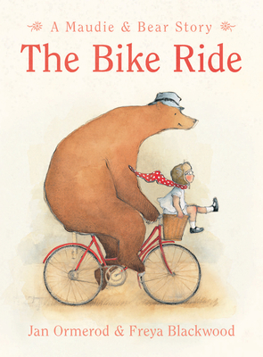 The Bike Ride: Little Hare Books - Ormerod, Jan, and Blackwood, Freya (Illustrator)